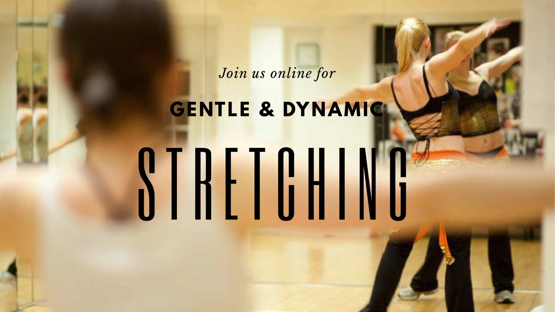 Gentle & Dynamic Stretches